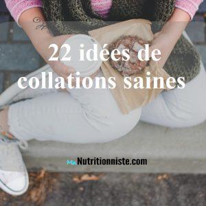 22 idées de collations santé