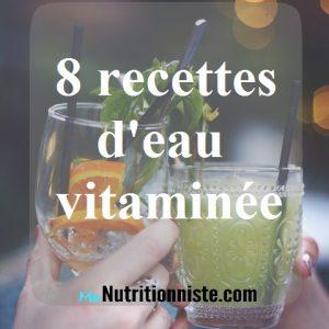 8 recettes d'eau vitaminées