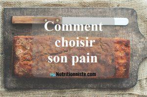 comment choisir son pain nutrition
