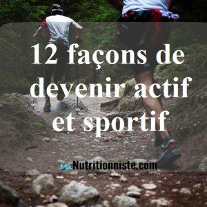 12 facons de devenir sportif et actif