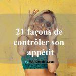 21 façons de contrôler l'appétit