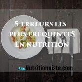 top erreurs alimentation nutrition
